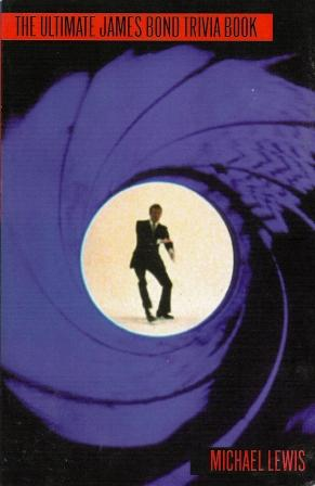 The Ultimate James Bond trivia book Michael Lewis