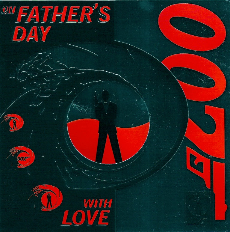 On Father's Day with love James Bond 007