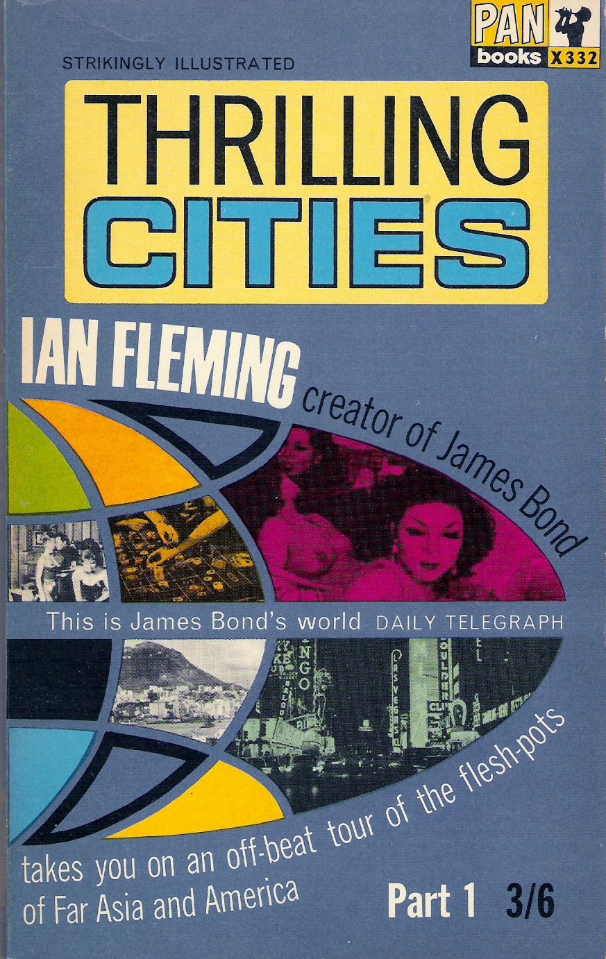Thrilling cities (Laddade metropoler), del 1 av 2 Ian Fleming