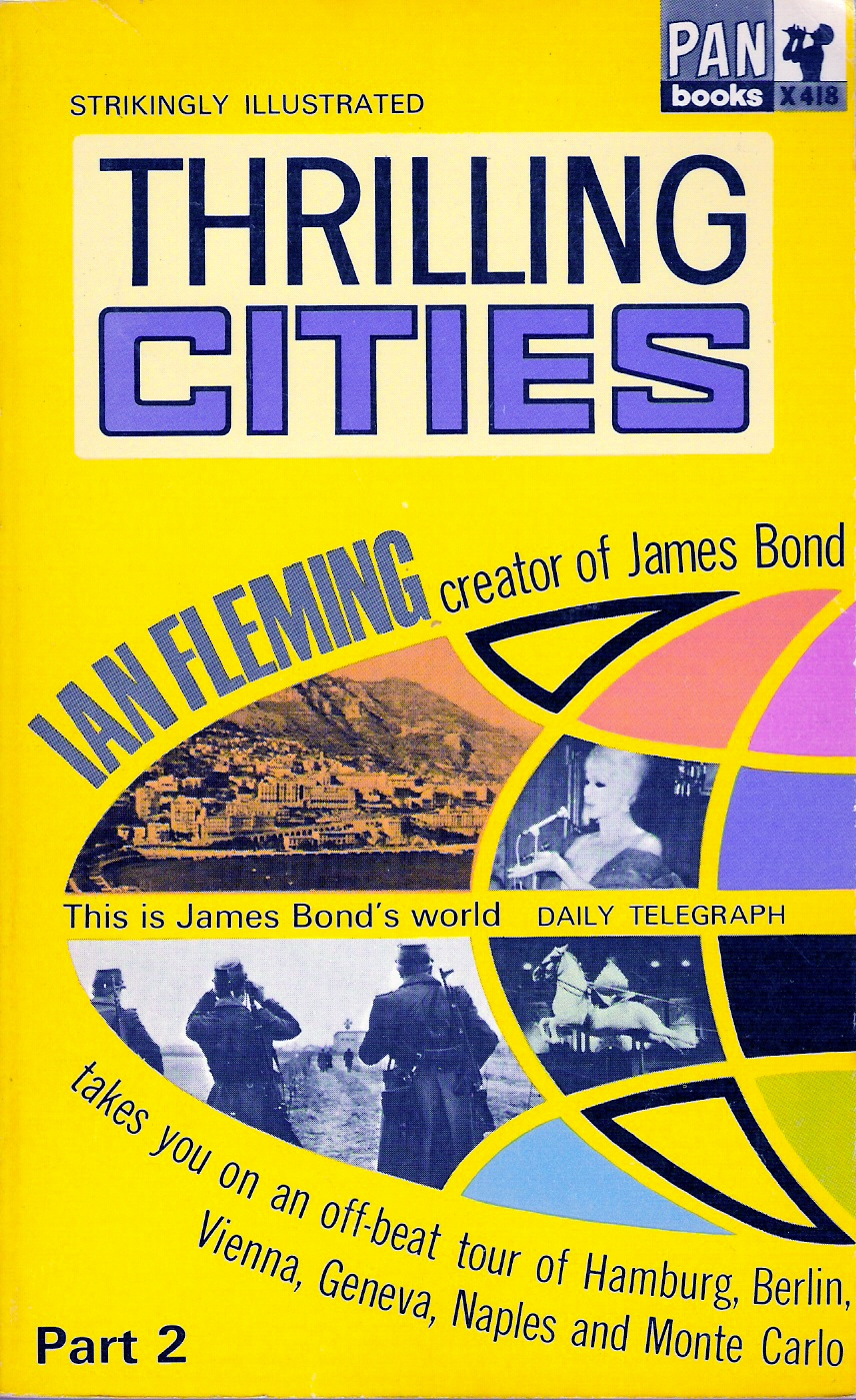 Thrilling cities (Laddade metropoler), del 2 av 2 Ian Fleming