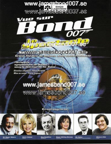 Vue sur Bond, Le Spectacle Original
