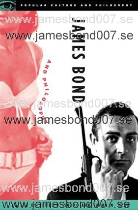 James Bond and Philosophy James South och Jacob Held