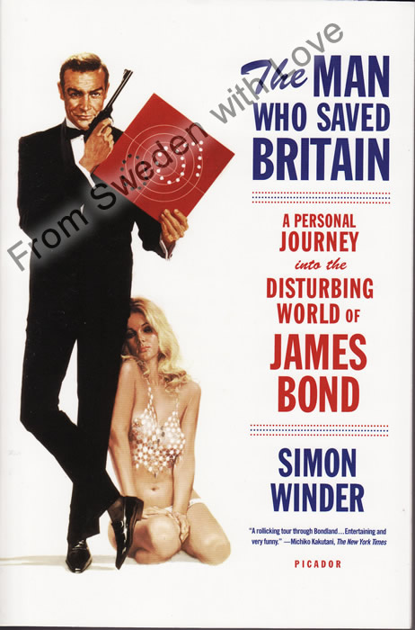 The Man Who Saved Britain Simon Winder