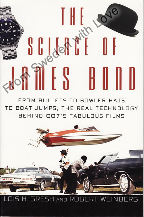 The Science of James Bond Lois H Gresh and Robert Weinberg