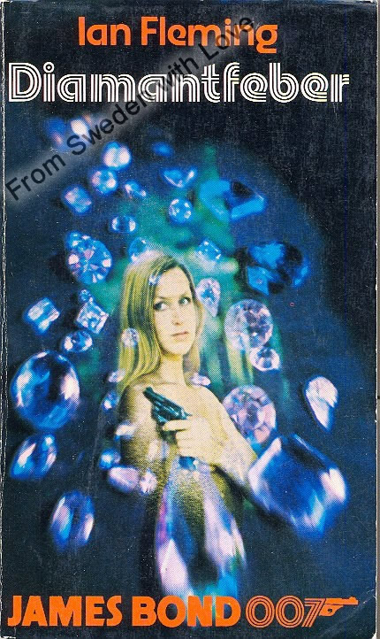 Diamantfeber (Diamonds are Forever) Ian Fleming