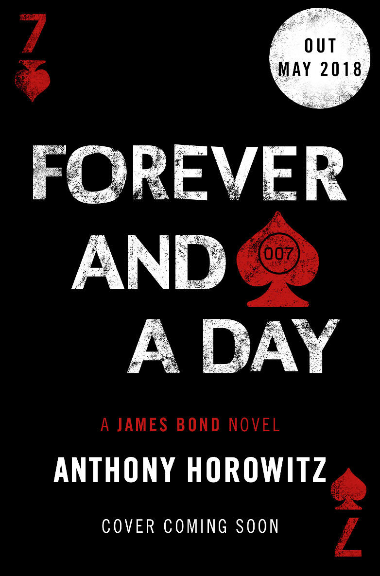 James Bond Forever And A Day Anthony Horowitz