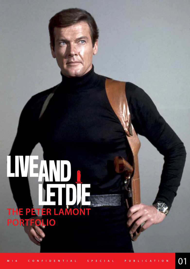 MI6 Live and Let Die: The Peter Lamont Portfolio