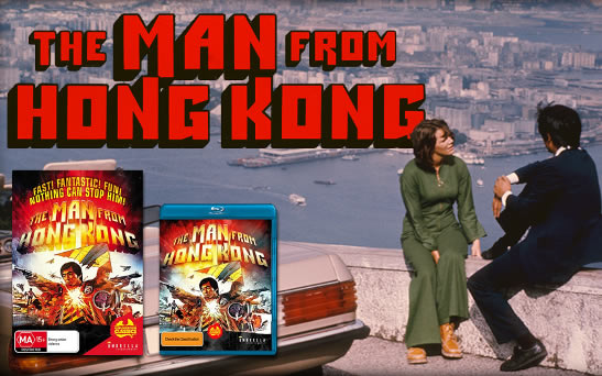The Man From Hong Kong Bluray release